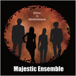 Majestic Ensemble / Ether×MiddleIsland